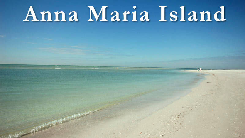 The beautiful beaches of Anna Maria Island